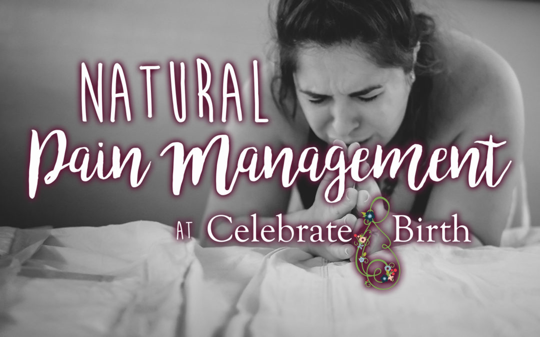 Natural Pain Management at Celebrate Birth