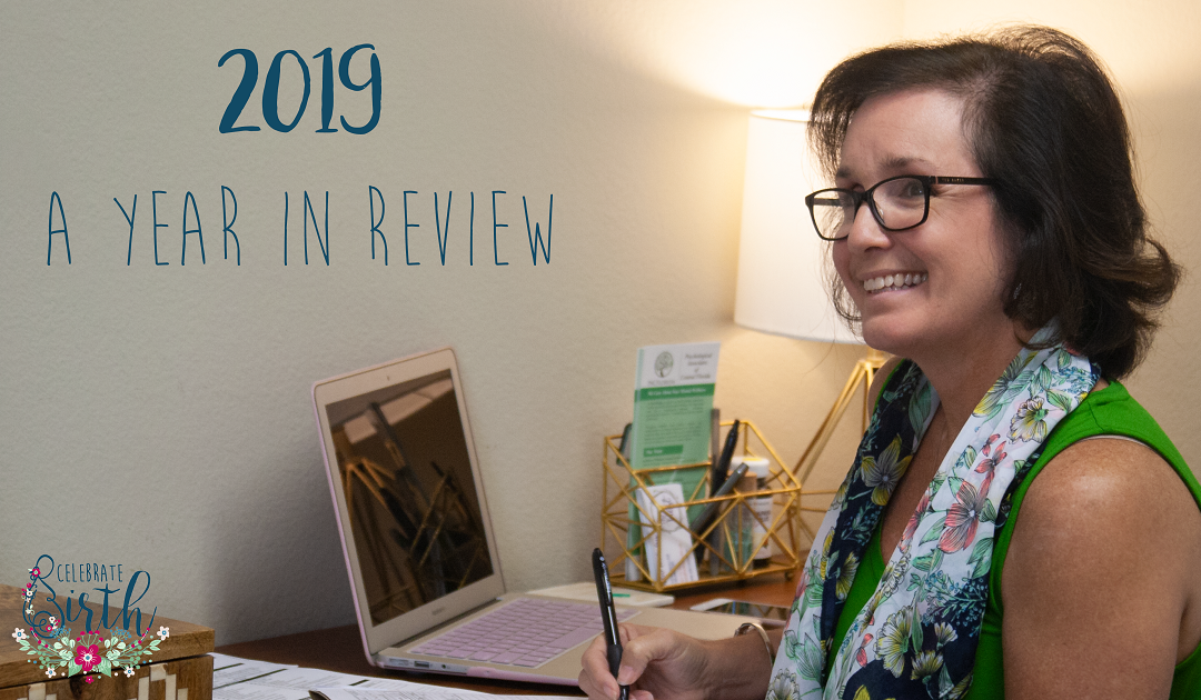 2019 A Year in Review | Celebrate Birth