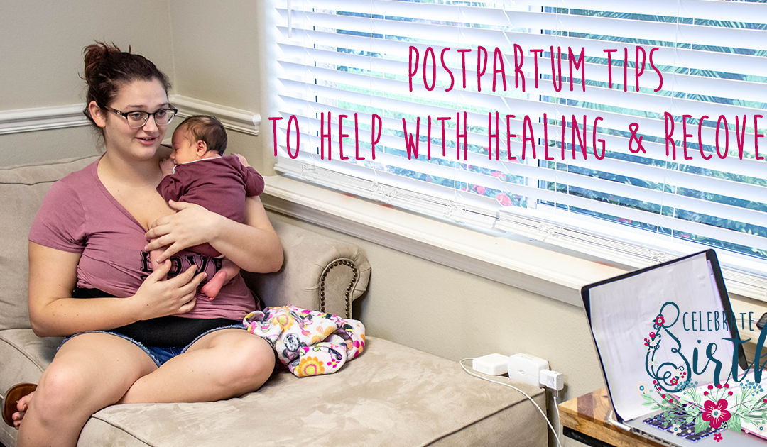 CB Blog Graphic - Postpartum Tips to Help with Healing & Recovery