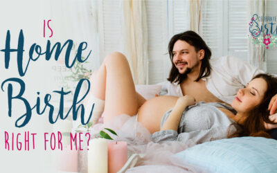 Is Home Birth Right for Me?
